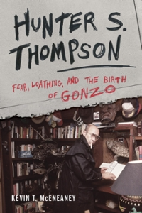 Hunter S. Thompson 1st Edition 9781442266216 144226621X