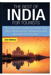 The Best of India for Tourists 1st Edition 9781329641723 1329641728