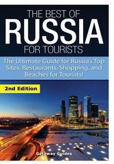 The Best of Russia for Tourists 1st Edition 9781329641945 1329641949