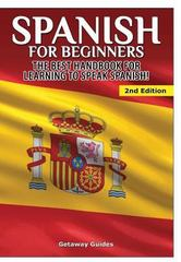Spanish for Beginners 1st Edition 9781329642256 1329642252