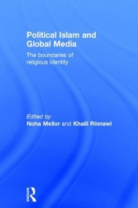 Political Islam and Global Media 1st Edition 9781138639539 1138639532