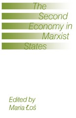 The Second Economy in Marxist States 1st Edition 9781349204229 1349204226