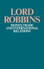 Money, Trade and International Relations 1st Edition 9781349011674 1349011673