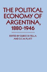 Political Economy of Argentina, 1880-1946 1st Edition 9781349080410 1349080411