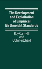 Development and Exploitation of Empirical Birth Weight Standards 1st Edition 9781349074341 1349074349