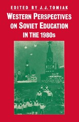Western Perspectives on Soviet Education in the 1980's 1st Edition 9781349071791 134907179X