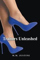 Traitors Unleashed 1st Edition 9781504945431 1504945433