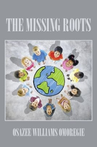 The Missing Roots 1st Edition 9781504995887 1504995880