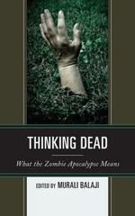 Thinking Dead 1st Edition 9781498532402 1498532403