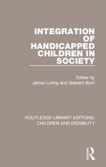 Integration of Handicapped Children in Society 1st Edition 9781317303138 131730313X