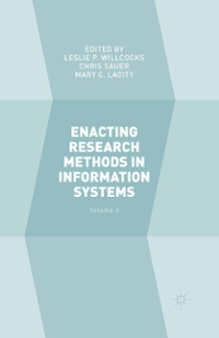 Enacting Research Methods in Information Systems: Volume 3 1st Edition 9783319292724 3319292722