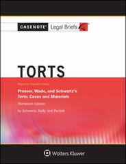 Torts, Keyed to Prosser, Wade Schwartz Kelly and Partlett 13th Edition 9781454873167 1454873167