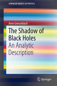 The Shadow of Black Holes 1st Edition 9783319300658 3319300652