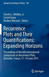 Recurrence Plots and Their Quantifications: Expanding Horizons 1st Edition 9783319299228 3319299220