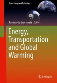Energy, Transportation and Global Warming 1st Edition 9783319301273 3319301276