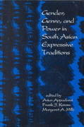 Gender, Genre, and Power in South Asian Expressive Traditions 0 9780812213379 0812213378