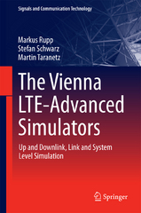 The Vienna LTE-Advanced Simulators 1st Edition 9789811006173 9811006172