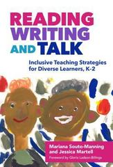 Reading, Writing, and Talk 1st Edition 9780807757574 0807757578