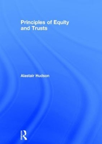 Principles of Equity and Trusts 1st Edition 9781138122628 1138122629