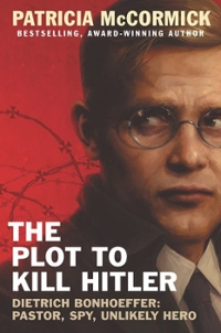 The Plot to Kill Hitler 1st Edition 9780062411082 006241108X