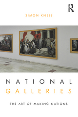 National Galleries 1st Edition 9781317432425 1317432428