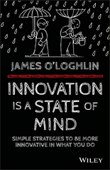 Innovation is a State of Mind 1st Edition 9780730324416 0730324419