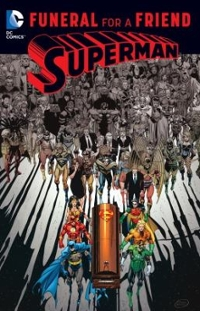 Superman: Funeral for a Friend 1st Edition 9781401266646 1401266649