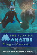 The Florida Manatee 1st Edition 9780813029498 081302949X