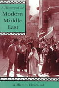 A History Of The Modern Middle East 0 9780813305639 0813305632