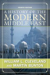 A History of the Modern Middle East 4th Edition 9780813343747 0813343747