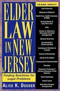 Elder Law in New Jersey 1st Edition 9780813527369 0813527368