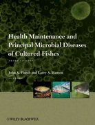 Health Maintenance and Principal Microbial Diseases of Cultured Fishes 3rd edition 9780813816937 0813816939