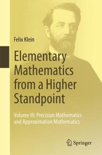 Elementary Mathematics from a Higher Standpoint 1st Edition 9783662494394 3662494396