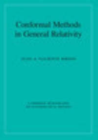 Conformal Methods in General Relativity 1st Edition 9781107033894 1107033896