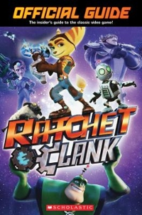 Game Guide Book (Ratchet and Clank) 1st Edition 9781338045499 1338045490