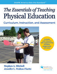 The Essentials of Teaching Physical Education 1st Edition 9781492531135 1492531138