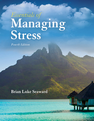 Essentials of Managing Stress 4th Edition 9781284114669 128411466X