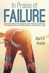 In Praise of Failure 1st Edition 9781442251588 1442251581