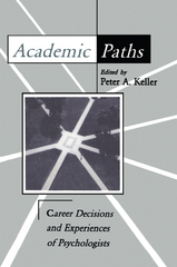 Academic Paths 1st Edition 9781317717232 1317717236