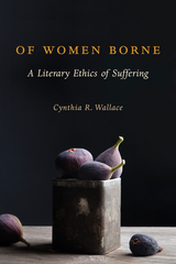 Of Women Borne 1st Edition 9780231541206 0231541201