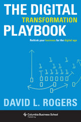 The Digital Transformation Playbook 1st Edition 9780231541657 0231541651