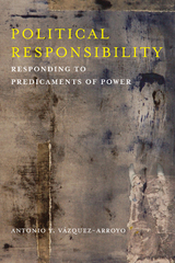 Political Responsibility 1st Edition 9780231541466 0231541465