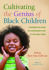 Cultivating the Genius of Black Children 1st Edition 9781605544069 160554406X