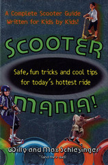Scooter Mania! 1st Edition 9781250115942 1250115949