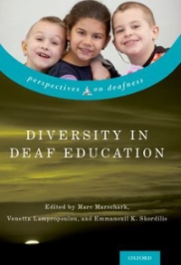 Diversity in Deaf Education 1st Edition 9780190493073 0190493070
