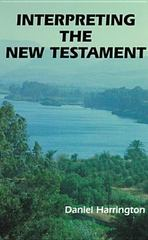Interpreting the New Testament 1st Edition 9780814651247 0814651240