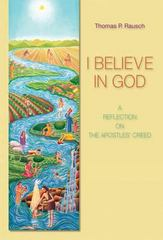 I Believe in God 1st Edition 9780814652602 0814652603