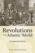 Revolutions in the Atlantic World 1st Edition 9780814747896 0814747892