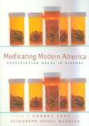 Medicating Modern America 1st edition 9780814783016 0814783015