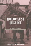 Holocaust Justice 1st Edition 9780814799048 0814799043